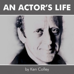 An actors life by KenColley