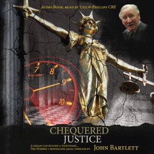 Chequered Justice by John Bartlett